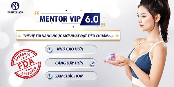 Túi mentor Vip 6.0 thế hệ túi nâng ngực mới nhất