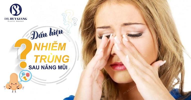 Dấu hiệu nhiễm trùng sau nâng mũi